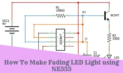 How To Make Fading LED Light using NE555